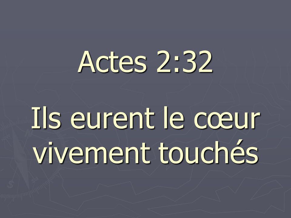 Actes 2:32 Ils eurent le cœur vivement touchés