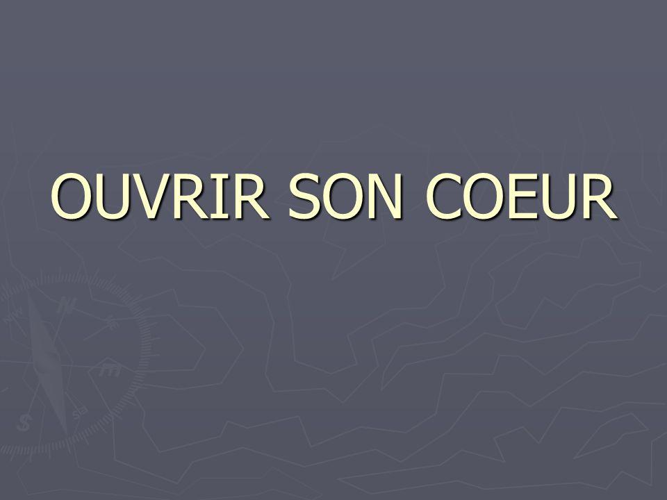 OUVRIR SON COEUR