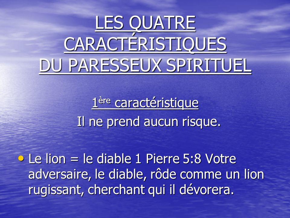 LES QUATRE CARACTÉRISTIQUES DU PARESSEUX SPIRITUEL