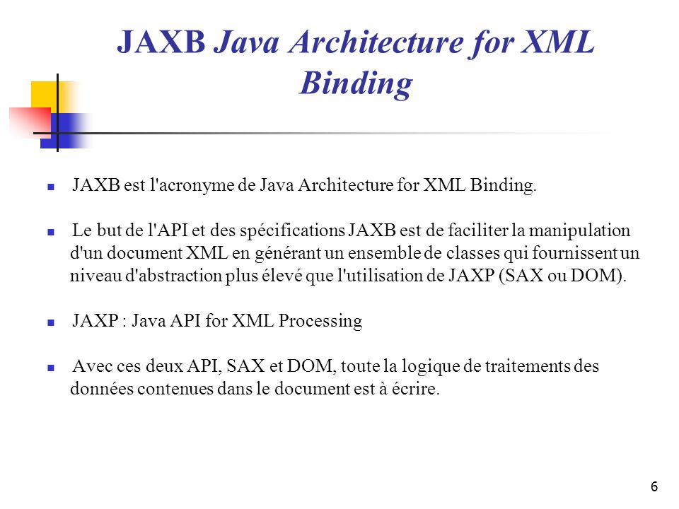 JAXB Java Architecture for XML Binding