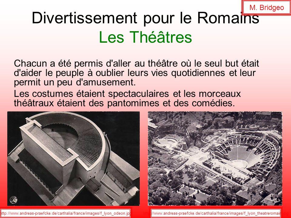 Divertissement pour le Romains Les Théâtres
