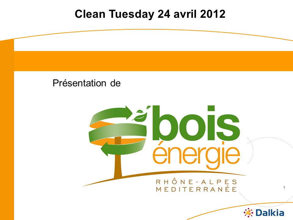Clean Tuesday 24 avril 2012 Présentation de