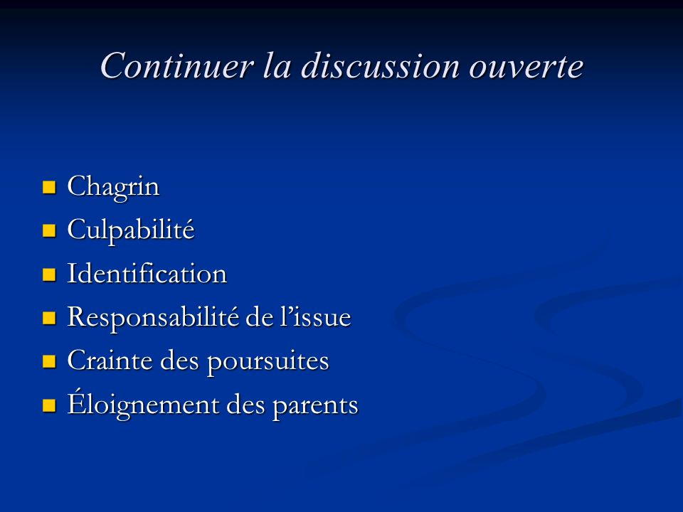 Continuer la discussion ouverte