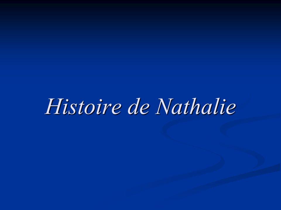 Histoire de Nathalie
