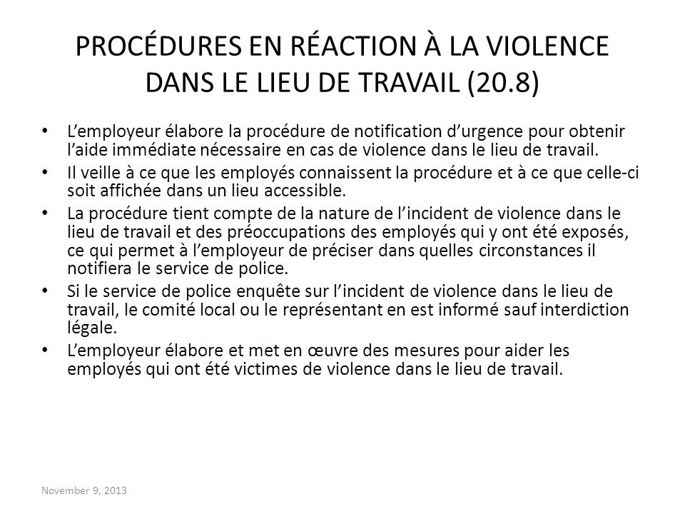 PROCÉDURES EN RÉACTION À LA VIOLENCE DANS LE LIEU DE TRAVAIL (20.8)