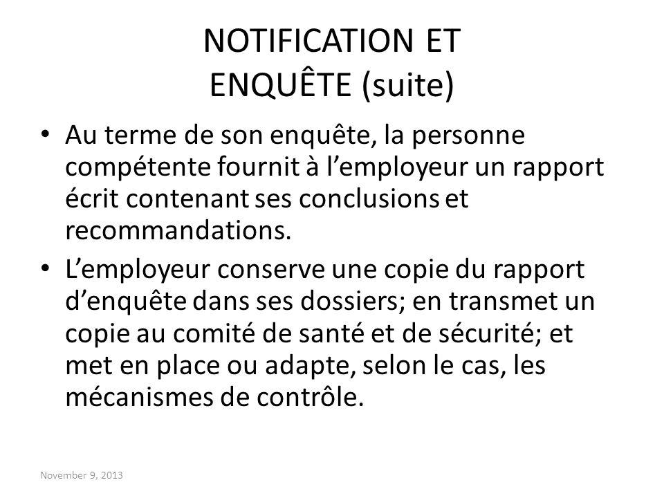 NOTIFICATION ET ENQUÊTE (suite)