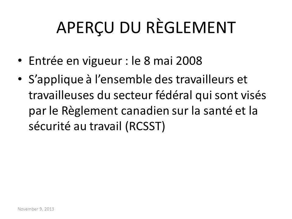 APERÇU DU RÈGLEMENT Entrée en vigueur : le 8 mai 2008