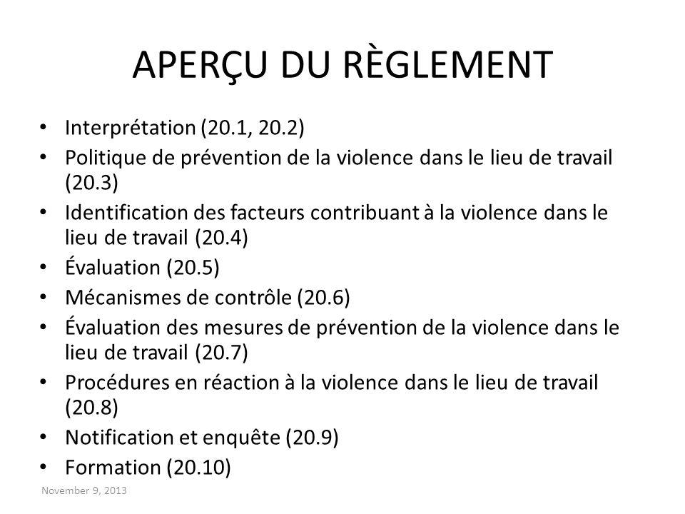 APERÇU DU RÈGLEMENT Interprétation (20.1, 20.2)