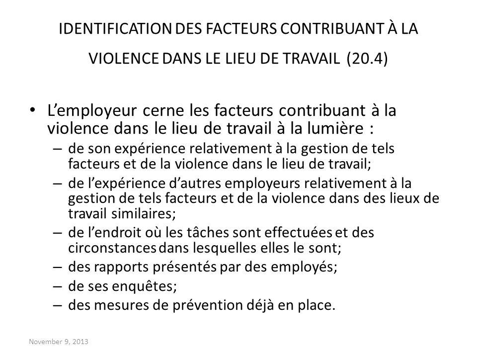 IDENTIFICATION DES FACTEURS CONTRIBUANT À LA VIOLENCE DANS LE LIEU DE TRAVAIL (20.4)