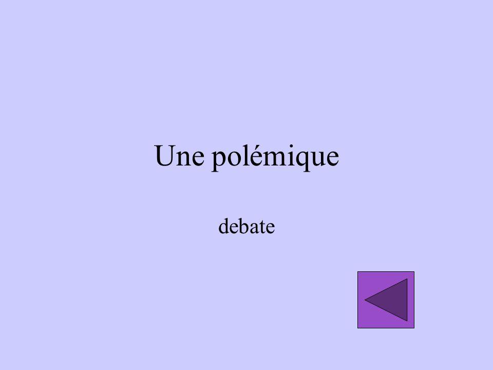 Une polémique debate