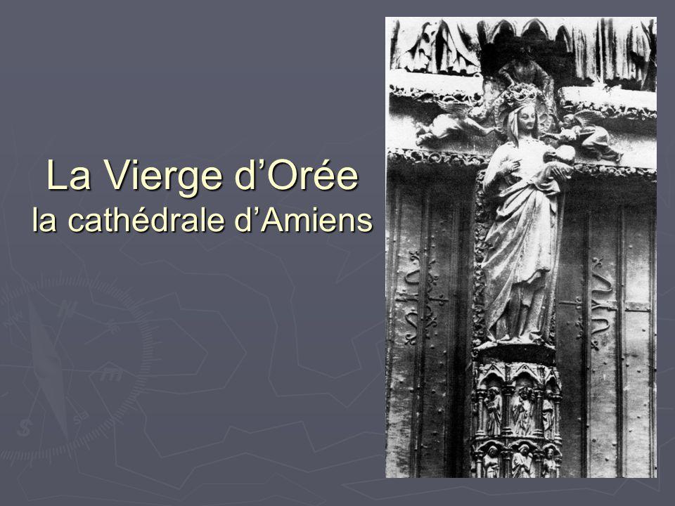 La Vierge d'Orée la cathédrale d'Amiens