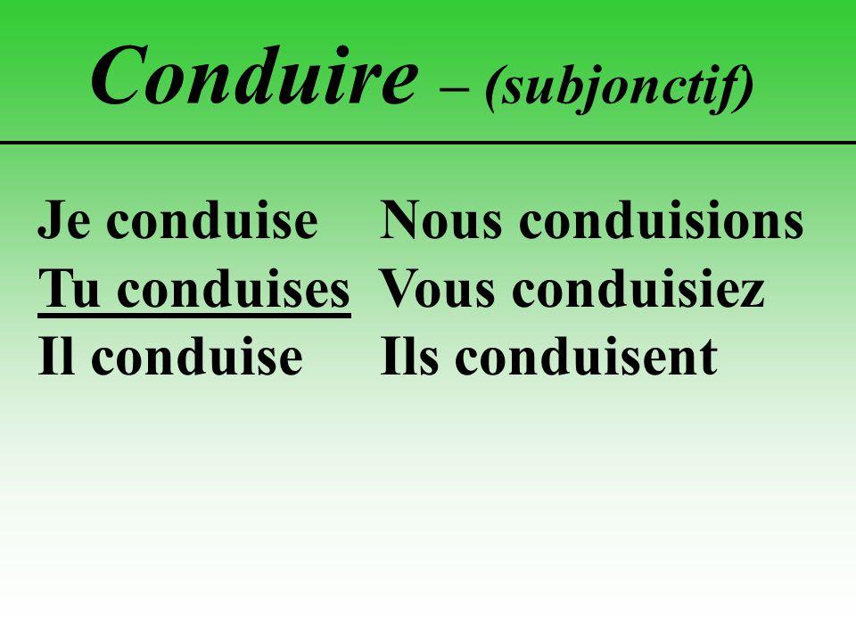 Conduire – (subjonctif)
