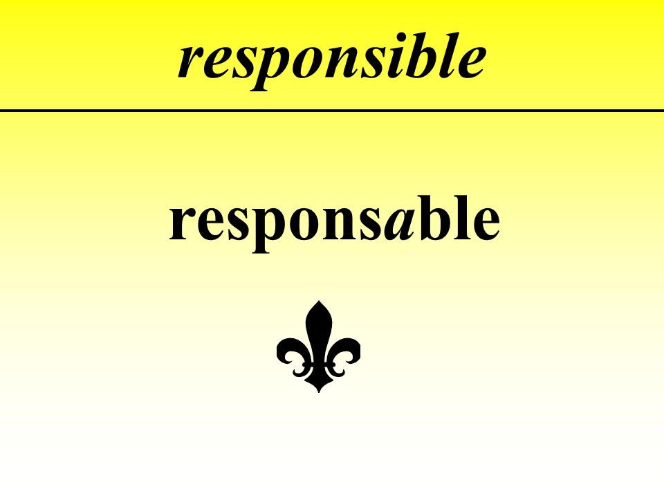 responsible responsable