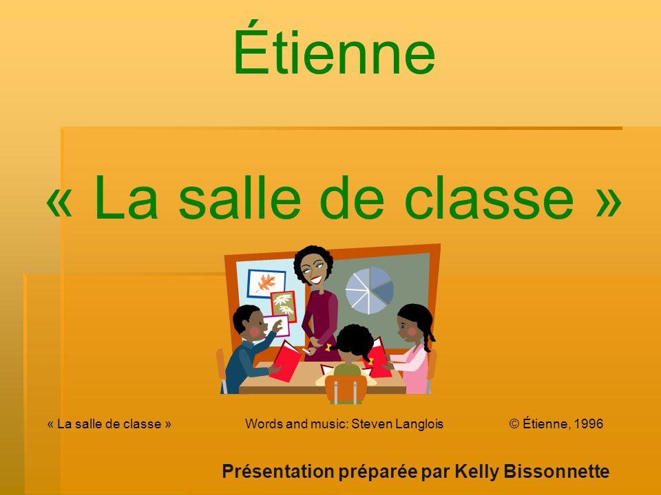 Étienne « La salle de classe »