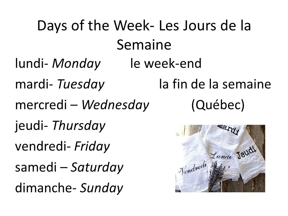 Days of the Week- Les Jours de la Semaine