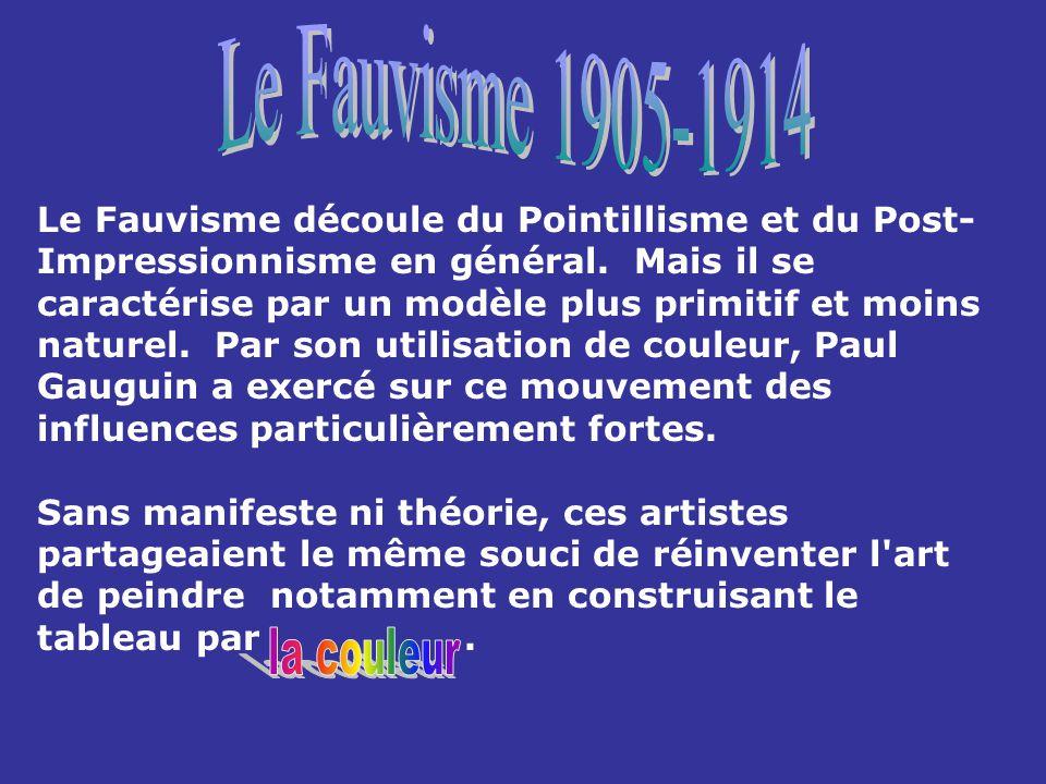 Le Fauvisme 1905-1914