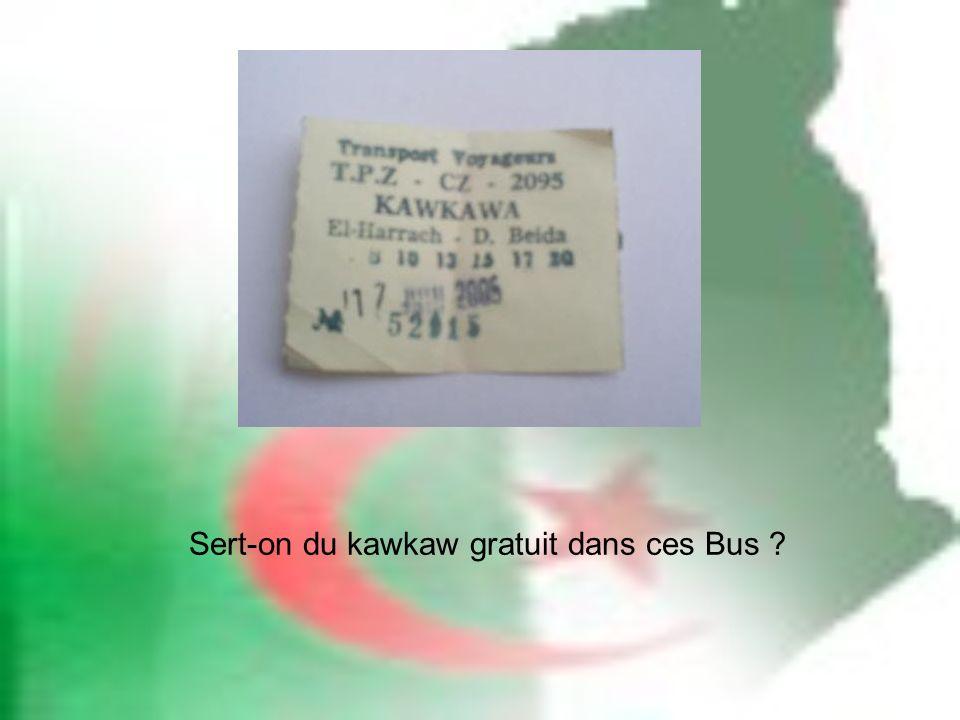 Sert-on du kawkaw gratuit dans ces Bus
