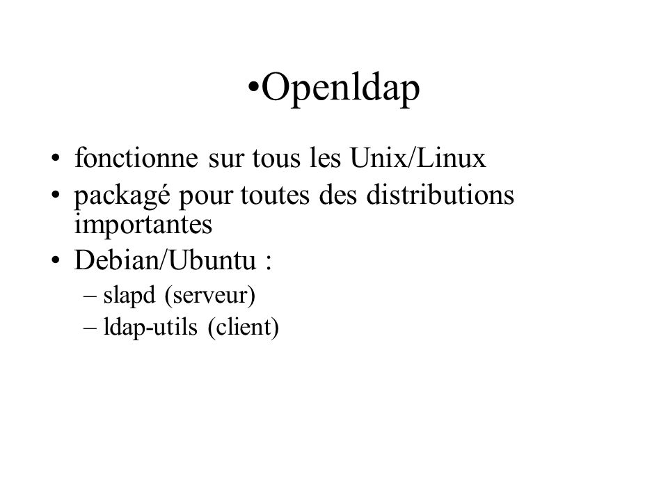 Openldap fonctionne sur tous les Unix/Linux