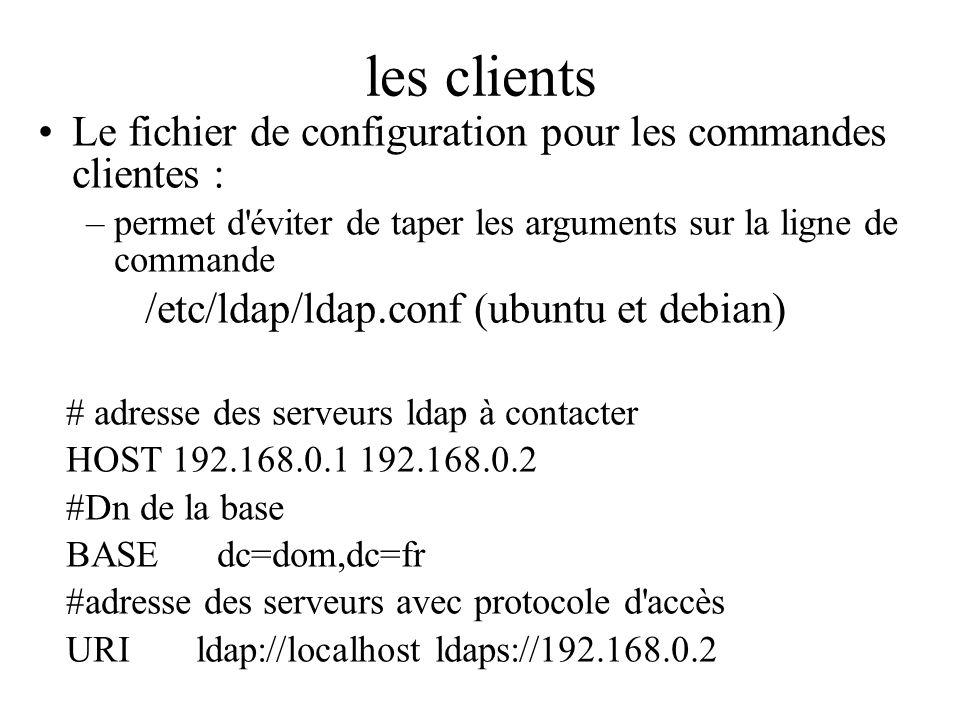 les clients Le fichier de configuration pour les commandes clientes :