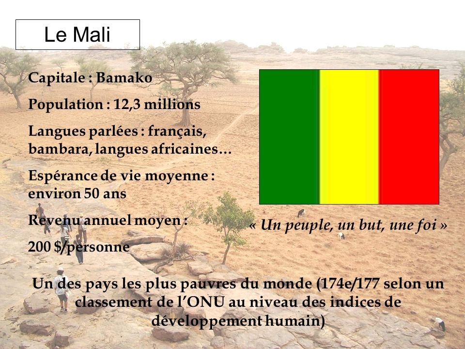 Le Mali « Un peuple, un but, une foi »