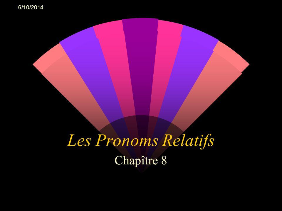 4/2/2017 Les Pronoms Relatifs Chapître 8
