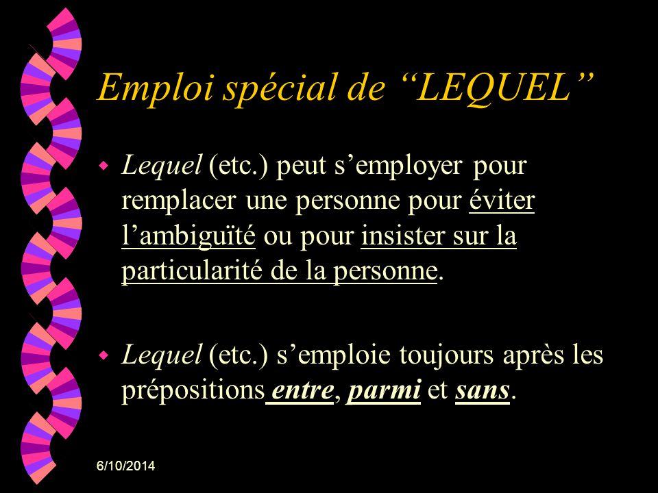Emploi spécial de LEQUEL