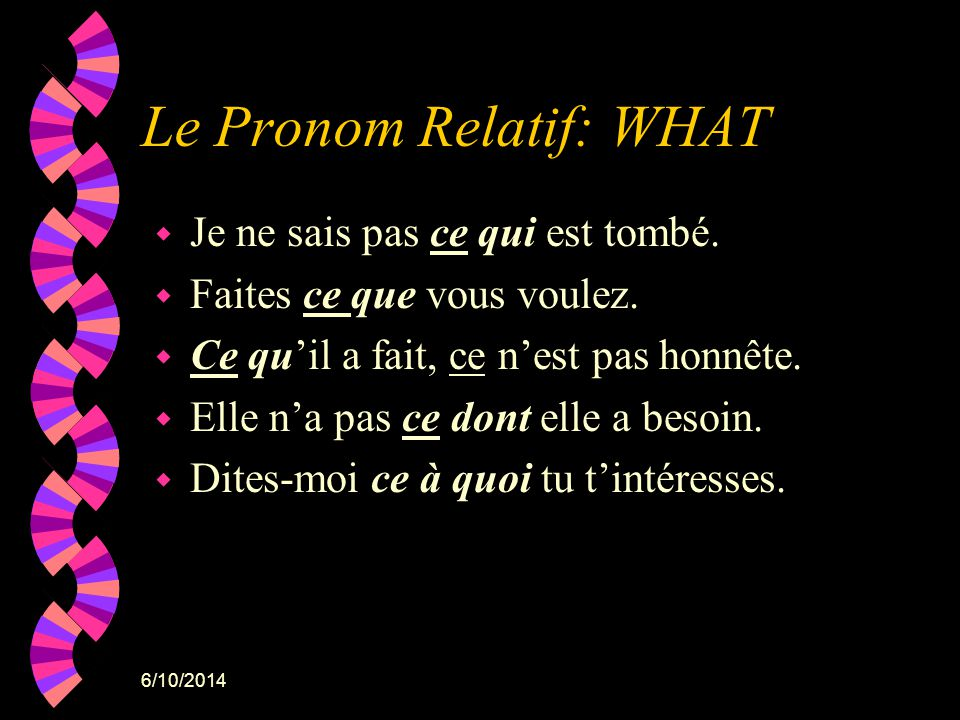 Le Pronom Relatif: WHAT