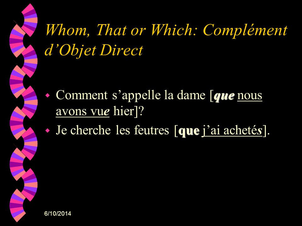 Whom, That or Which: Complément d'Objet Direct