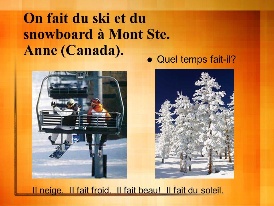 On fait du ski et du snowboard à Mont Ste. Anne (Canada).