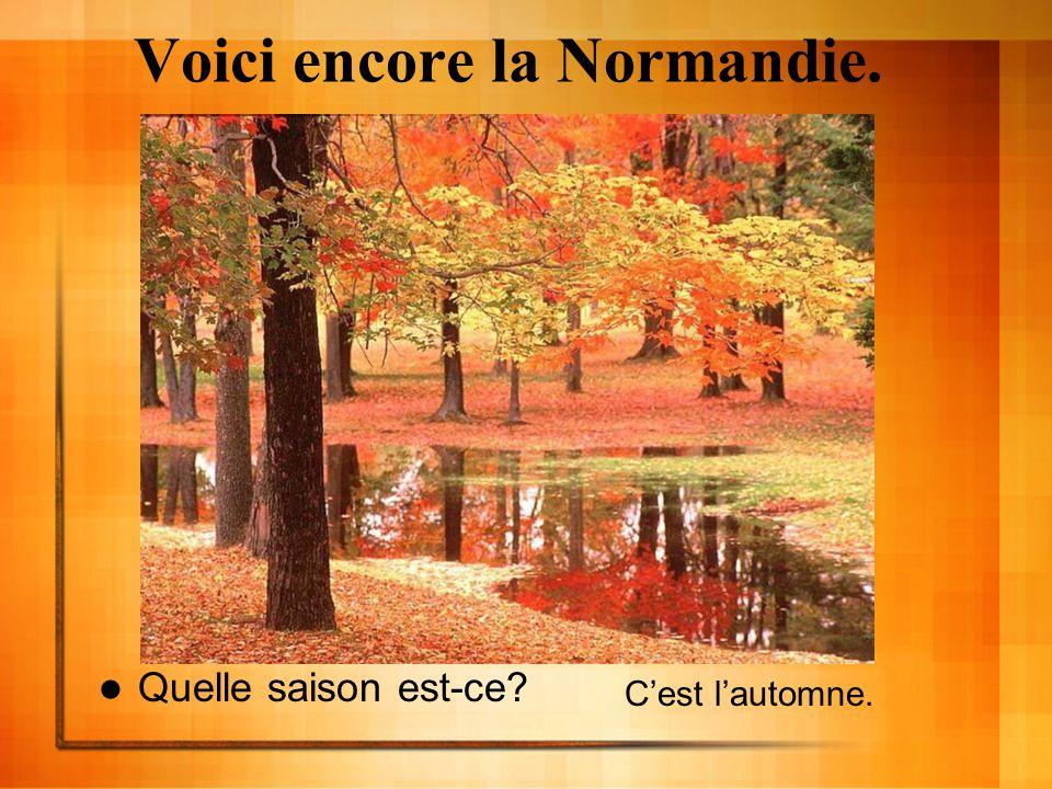 Voici encore la Normandie.