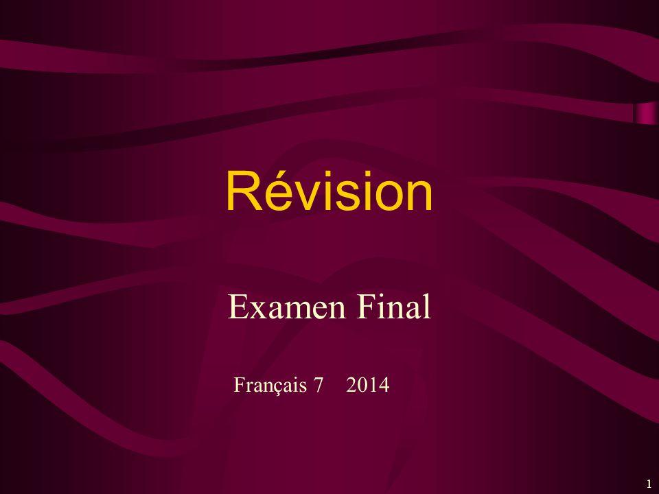 Révision Examen Final Français 7 2014 1