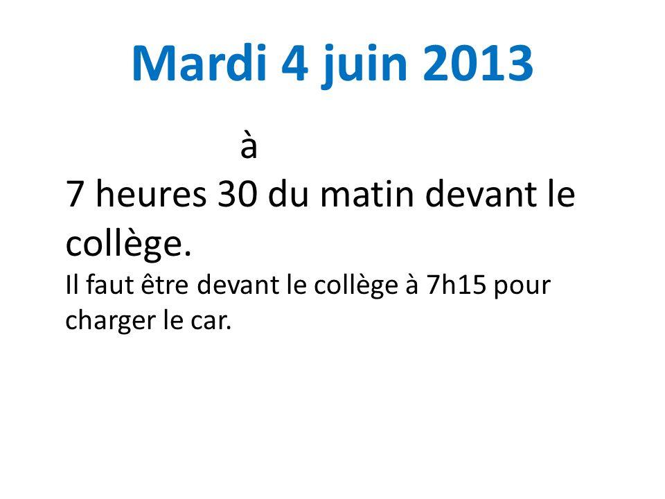 Mardi 4 juin 2013 à 7 heures 30 du matin devant le collège.