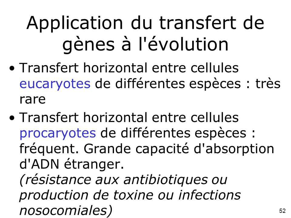 Application du transfert de gènes à l évolution