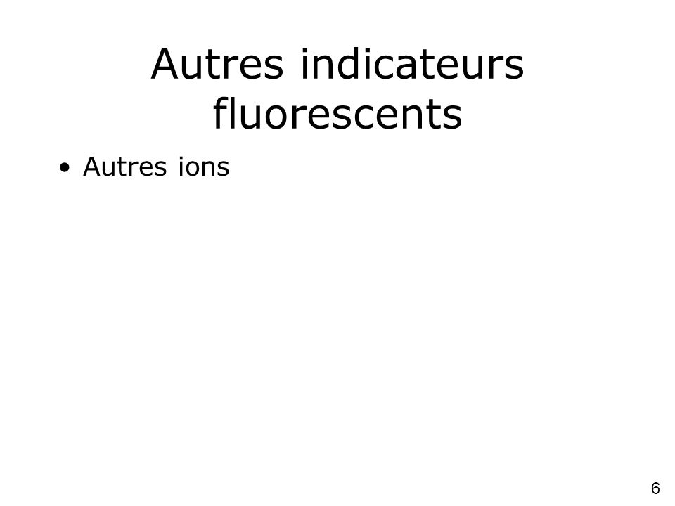 Autres indicateurs fluorescents
