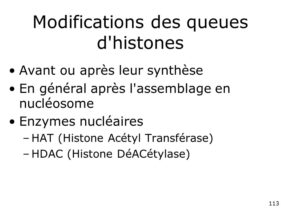Modifications des queues d histones