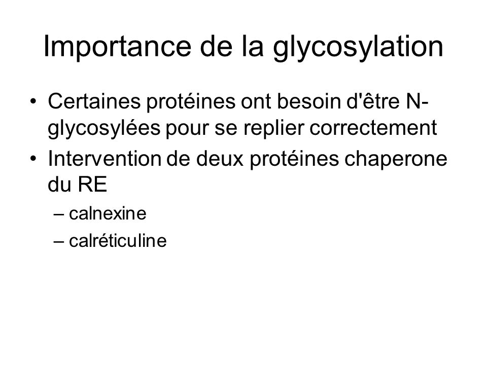 Importance de la glycosylation