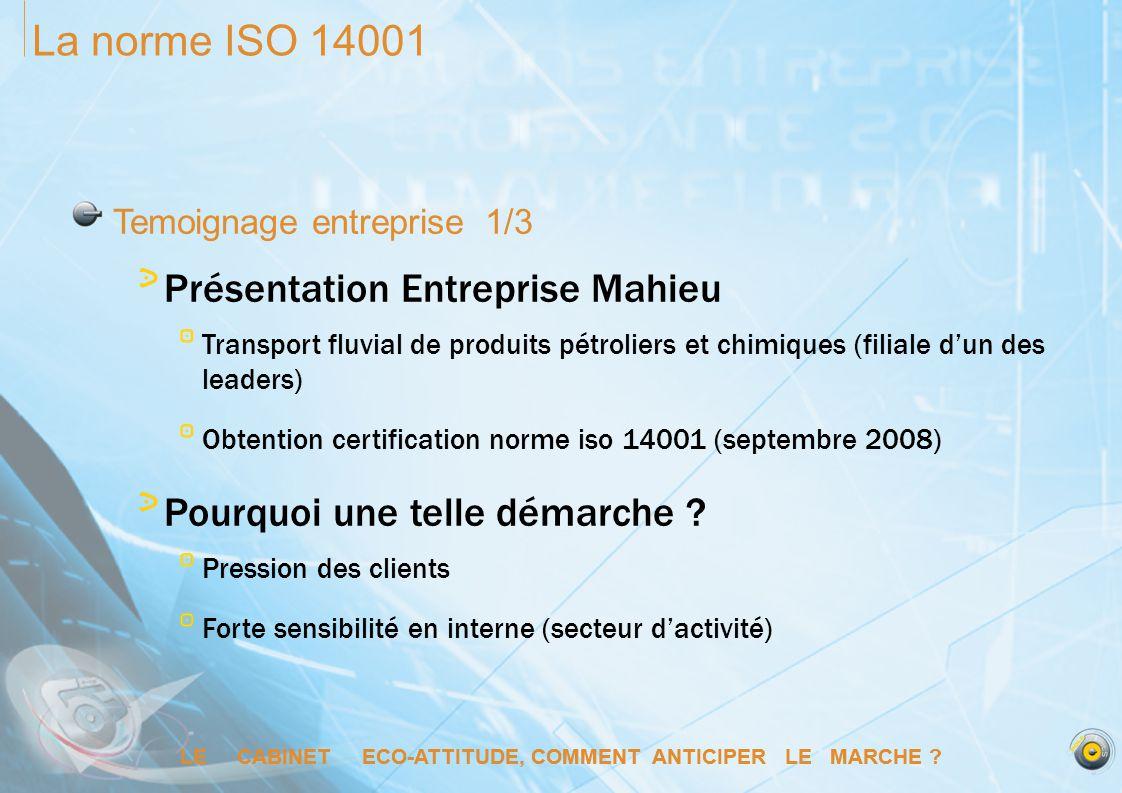 La norme ISO 14001 Présentation Entreprise Mahieu