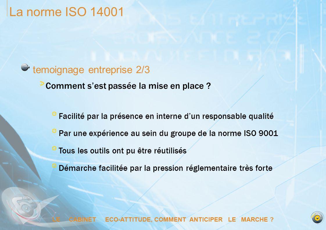 La norme ISO 14001 temoignage entreprise 2/3