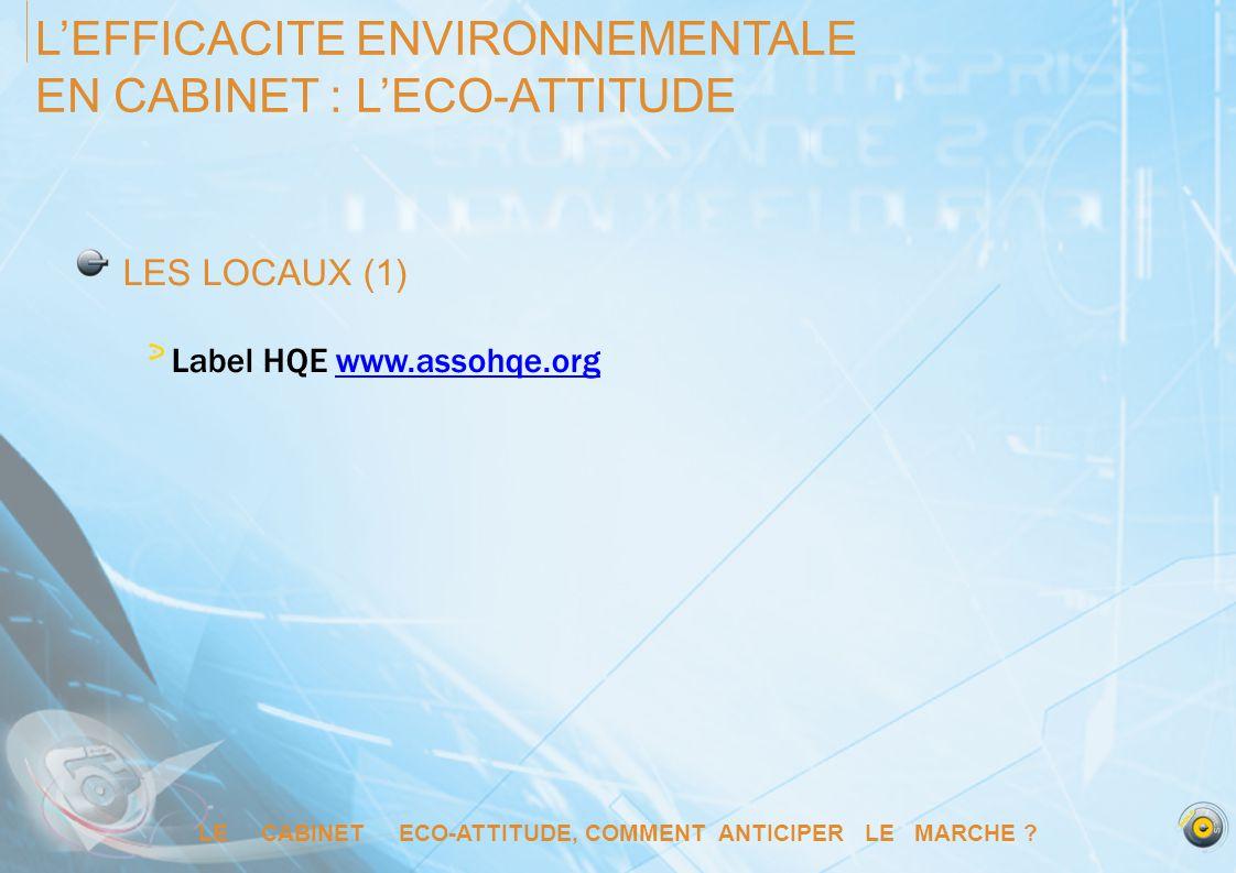 L'EFFICACITE ENVIRONNEMENTALE EN CABINET : L'ECO-ATTITUDE