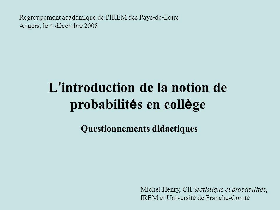 L'introduction de la notion de probabilités en collège