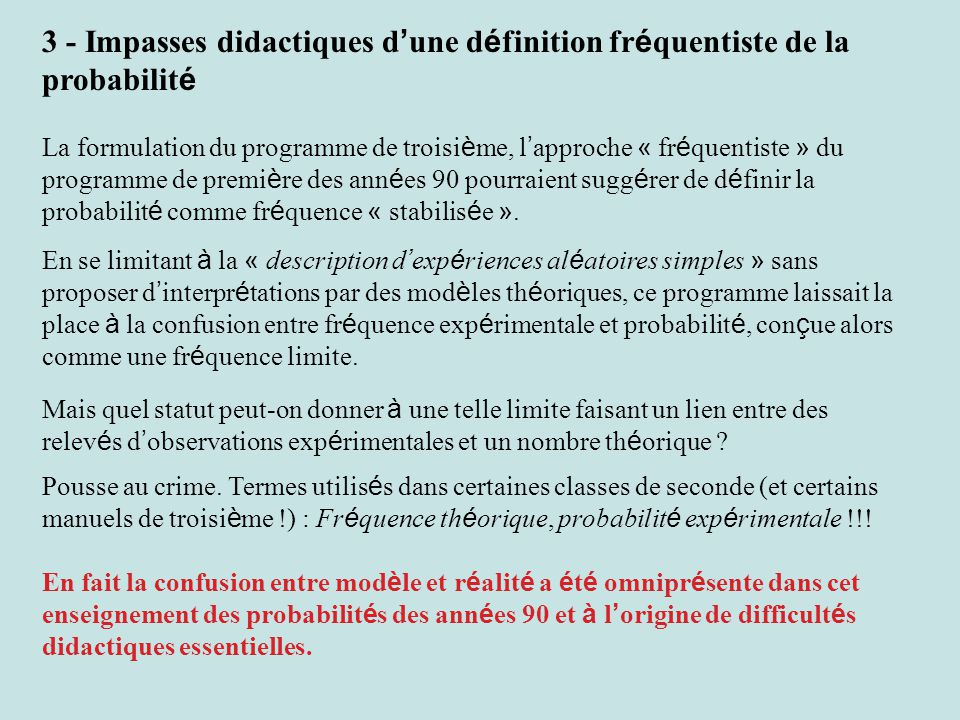 3 - Impasses didactiques d'une définition fréquentiste de la probabilité