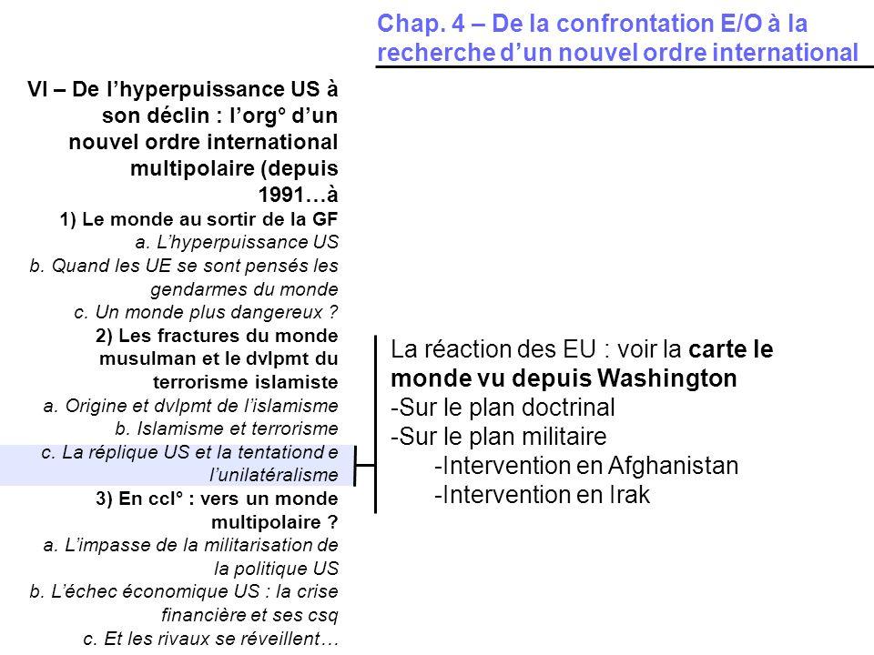 La réaction des EU : voir la carte le monde vu depuis Washington