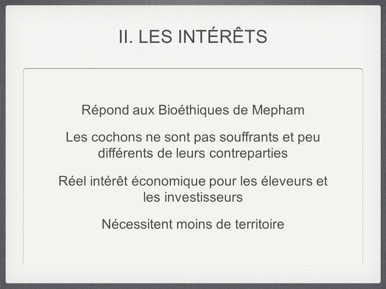 II. LES INTÉRÊTS Répond aux Bioéthiques de Mepham