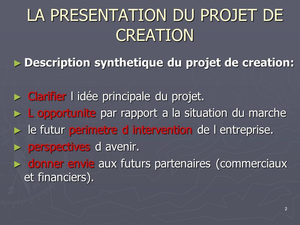 LA PRESENTATION DU PROJET DE CREATION