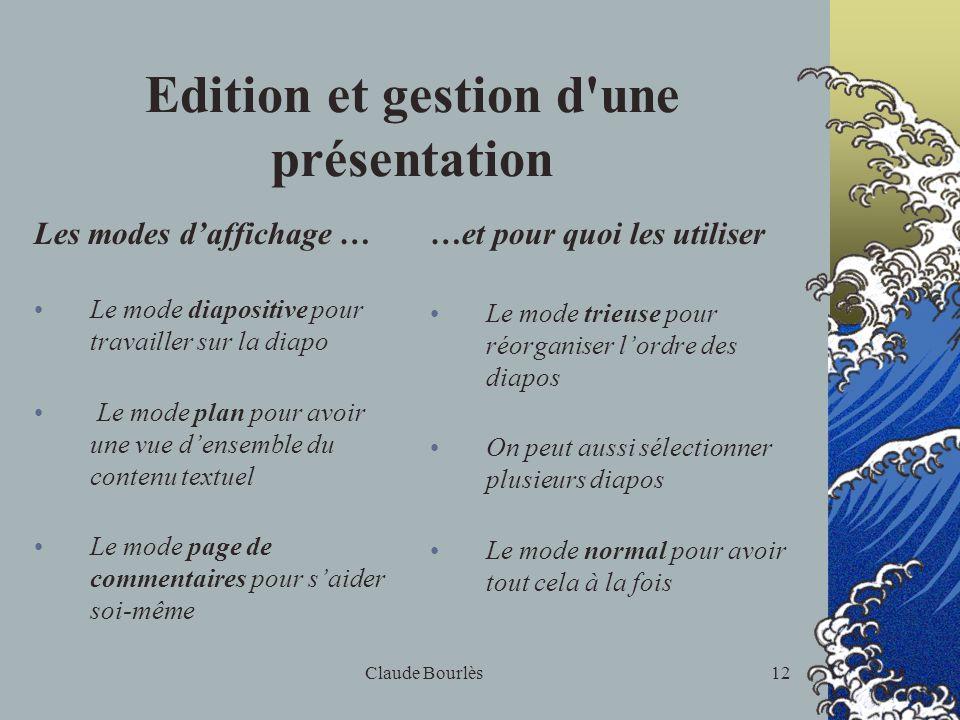 Edition et gestion d une présentation