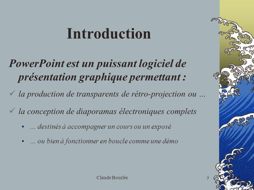 Introduction PowerPoint est un puissant logiciel de présentation graphique permettant : la production de transparents de rétro-projection ou …