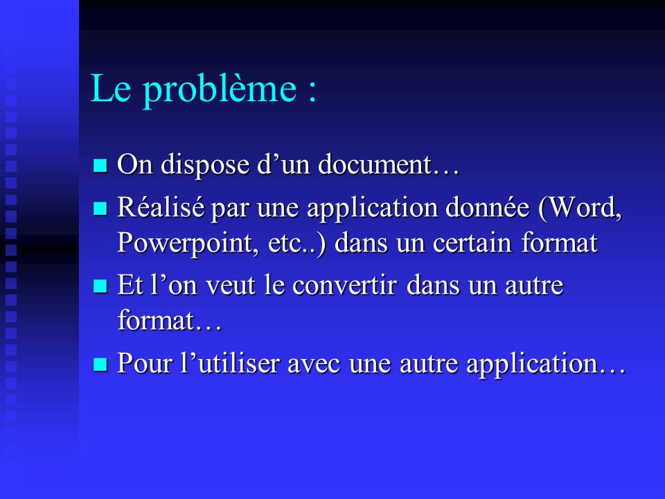 Le problème : On dispose d'un document…
