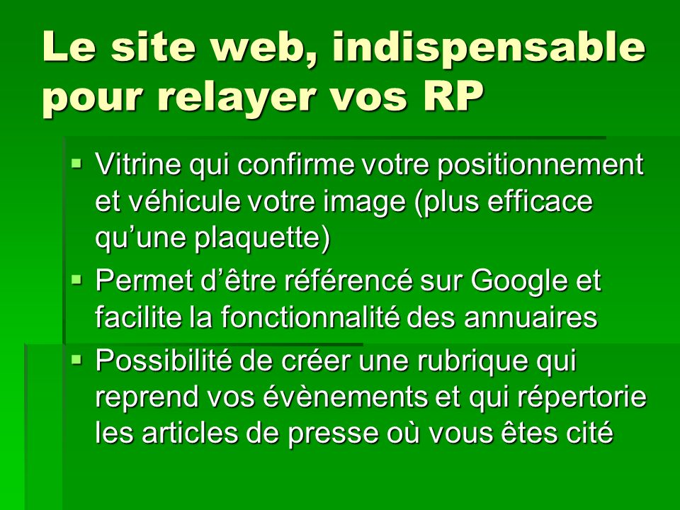 Le site web, indispensable pour relayer vos RP