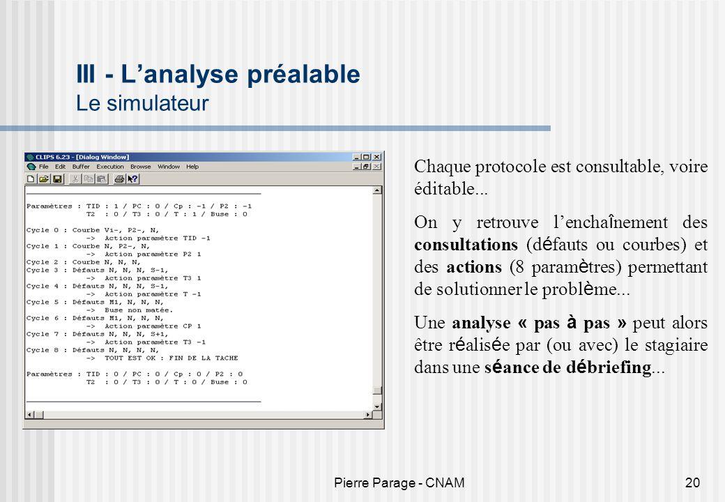 III - L'analyse préalable Le simulateur