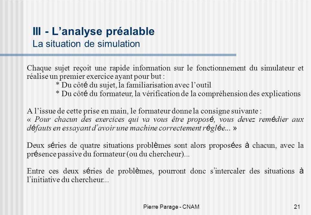 III - L'analyse préalable La situation de simulation